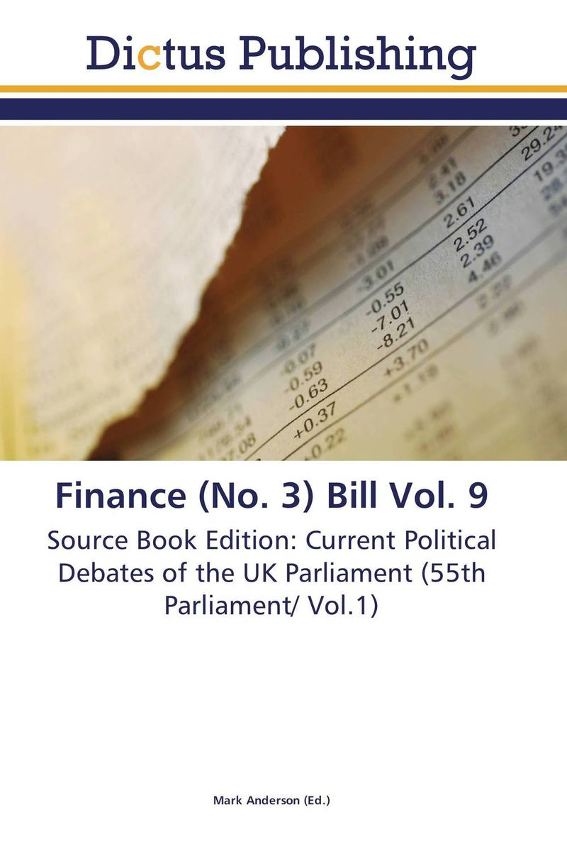 Фото Finance (No. 3) Bill Vol. 9 finance and investments