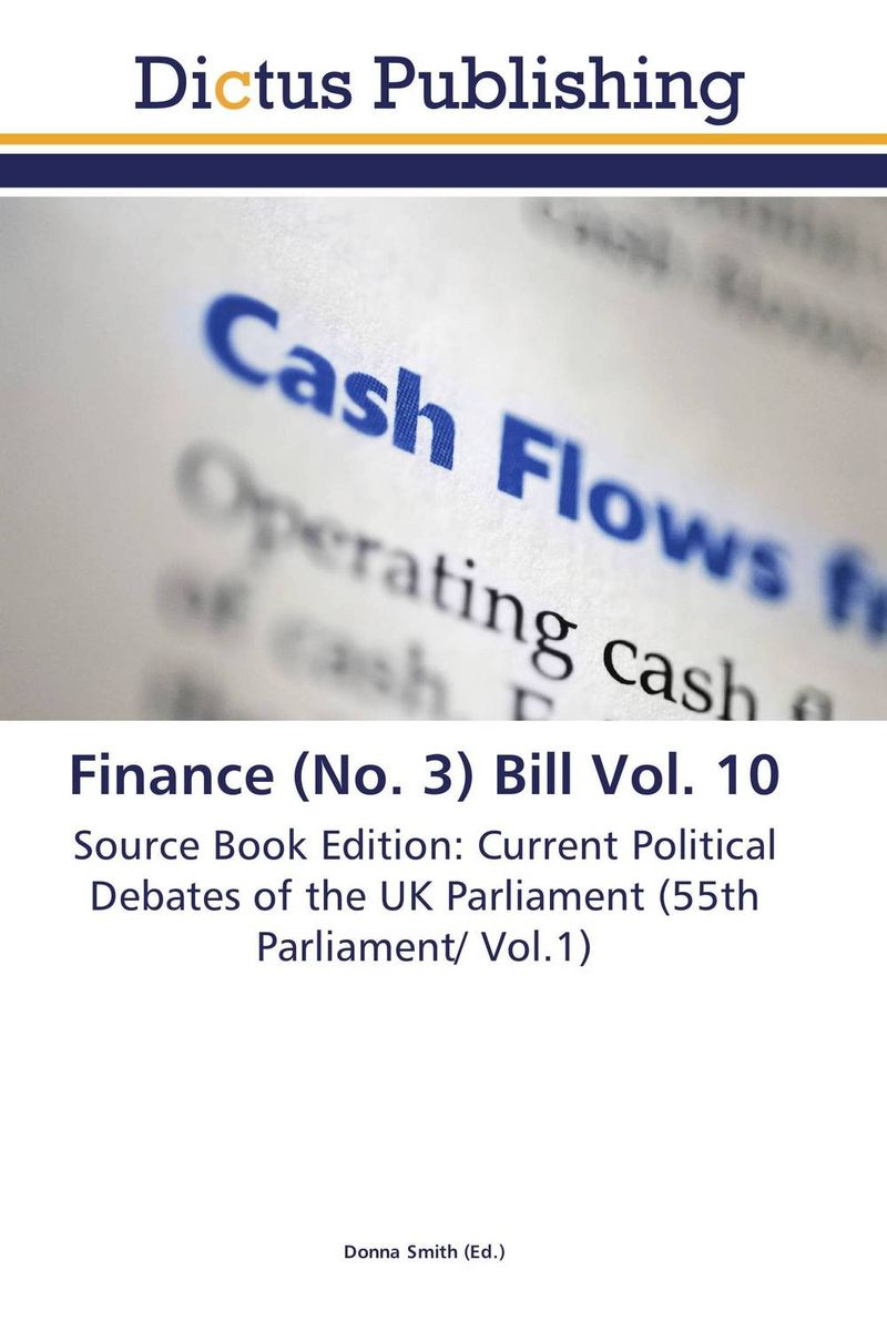 Finance (No. 3) Bill Vol. 10 crusade vol 3 the master of machines