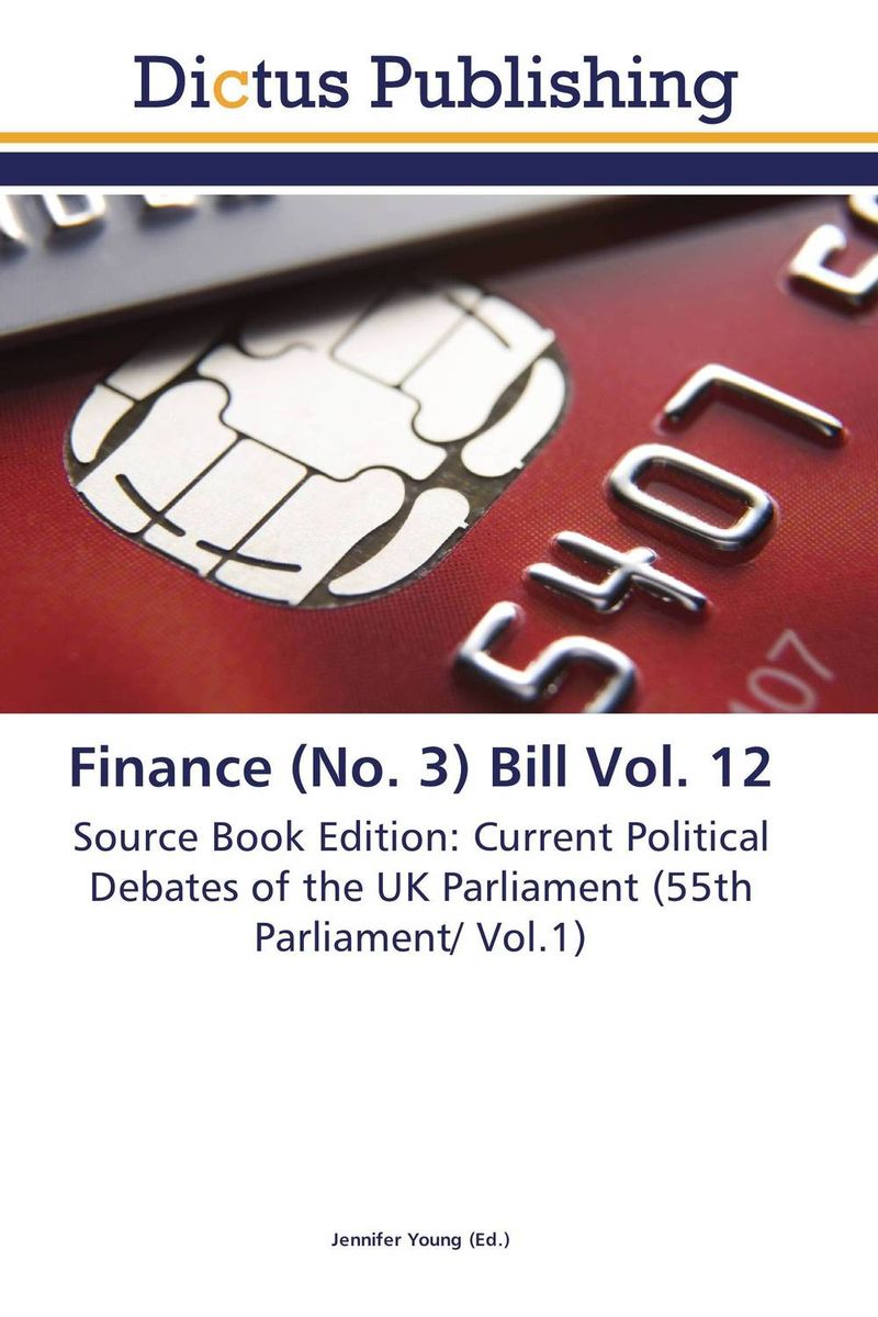 Finance (No. 3) Bill Vol. 12 finance and investments