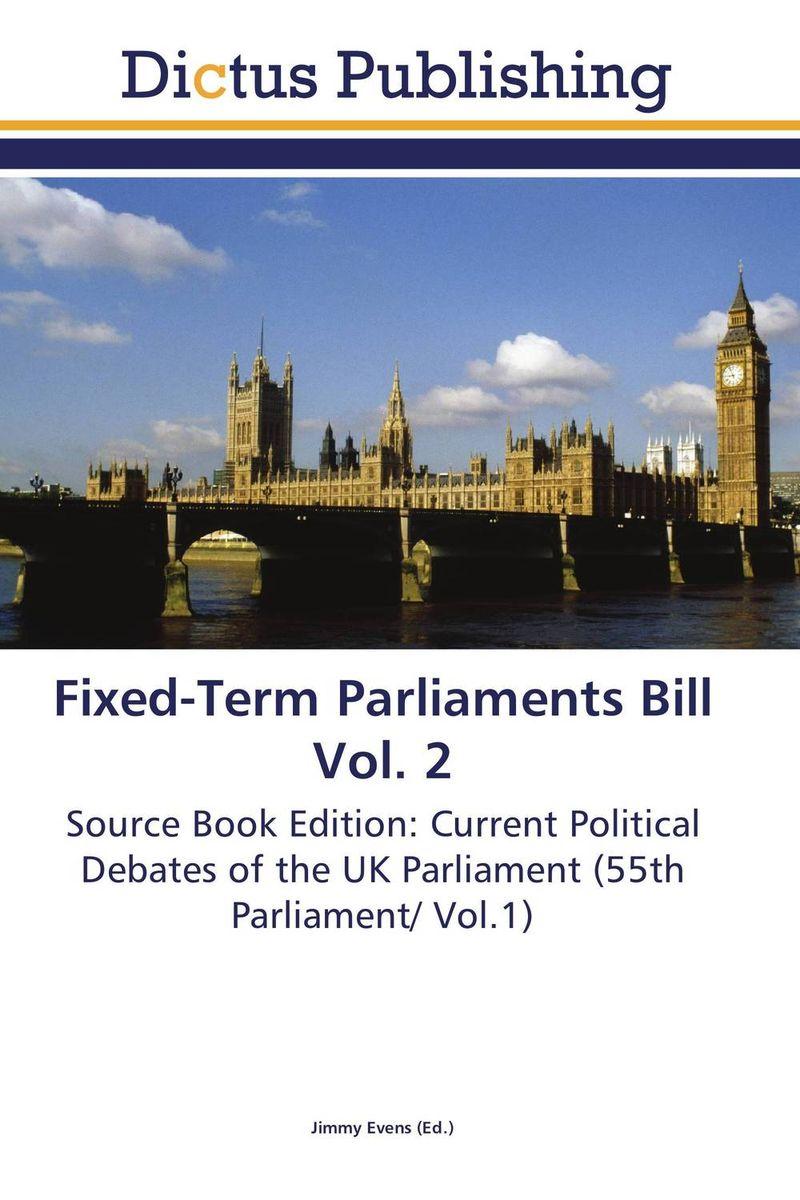 Fixed-Term Parliaments Bill Vol. 2 simon lack a bonds are not forever the crisis facing fixed income investors