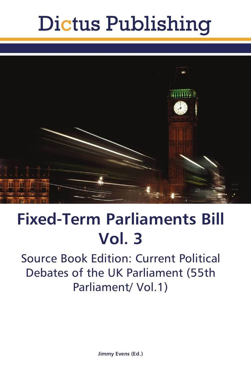 Fixed-Term Parliaments Bill Vol. 3 crusade vol 3 the master of machines