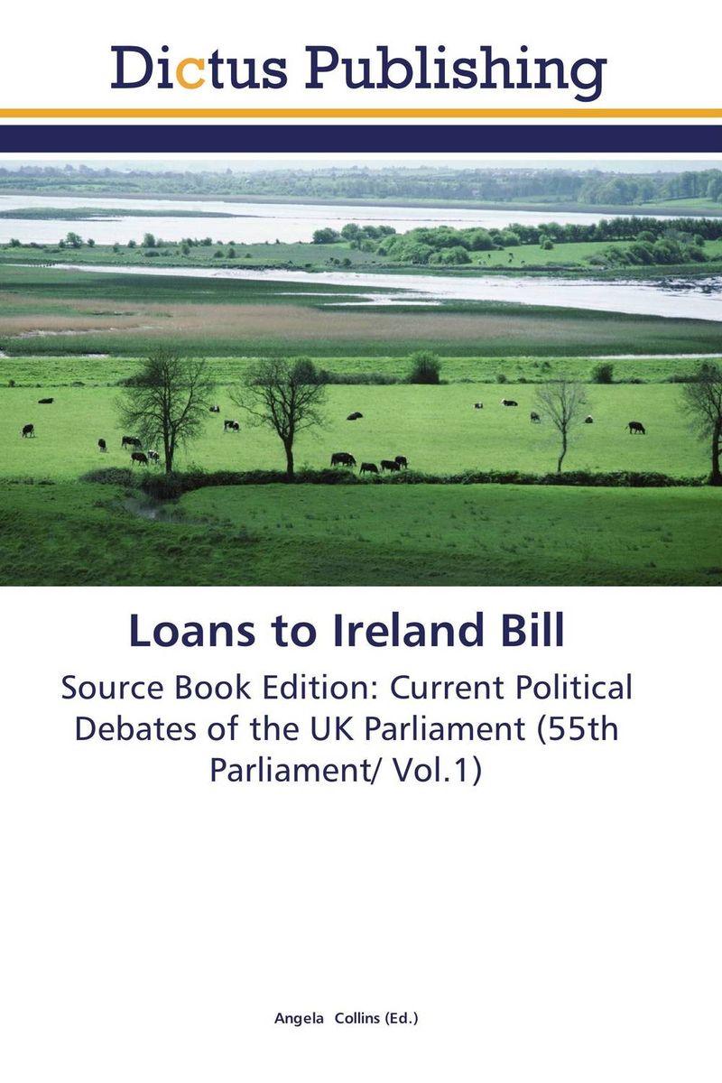 Loans to Ireland Bill loans to ireland bill