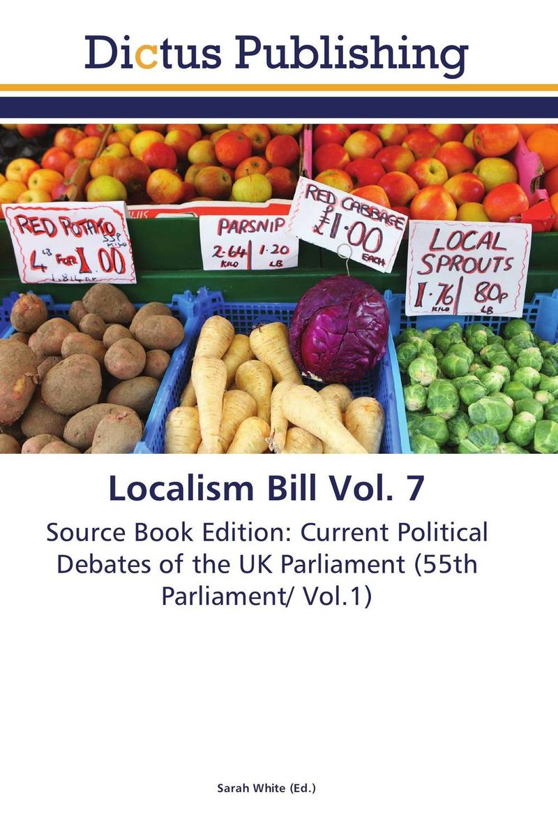 Localism Bill Vol. 7 dennis stevenson localism bill vol 4