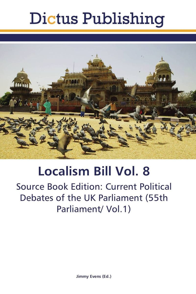 Localism Bill Vol. 8 dennis stevenson localism bill vol 4