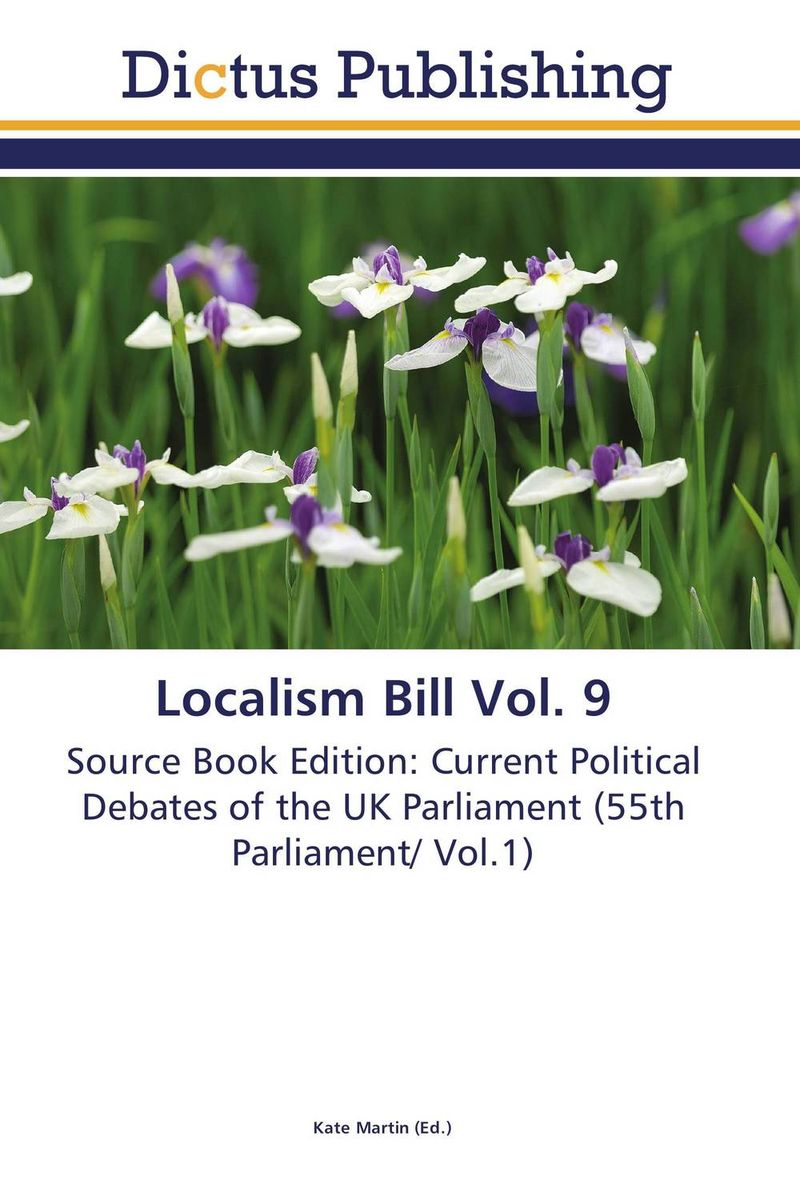 Localism Bill Vol. 9 dennis stevenson localism bill vol 4