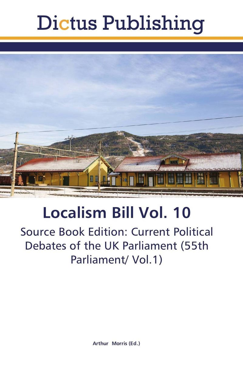 Localism Bill Vol. 10 dennis stevenson localism bill vol 4