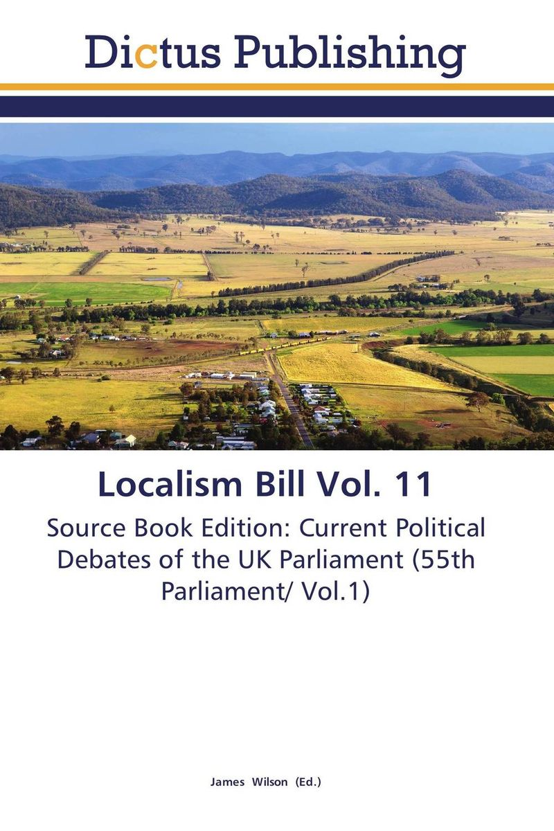 Localism Bill Vol. 11 dennis stevenson localism bill vol 4