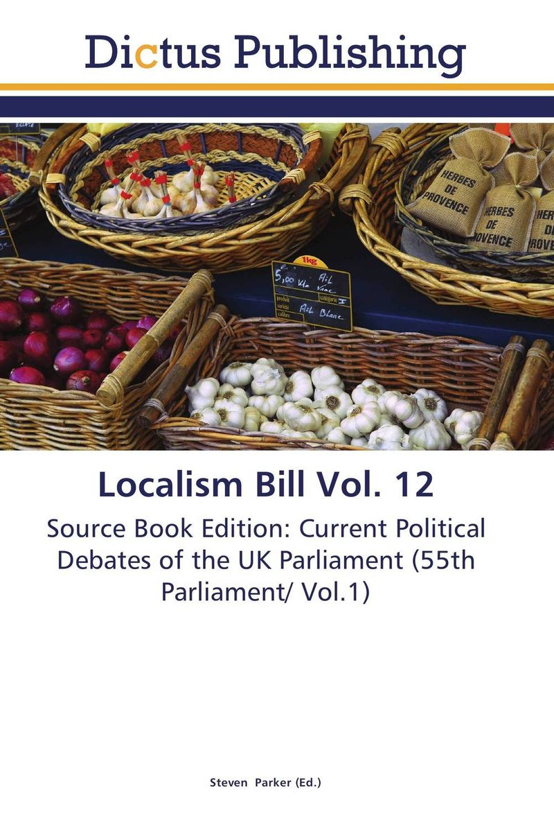 Localism Bill Vol. 12 dennis stevenson localism bill vol 4