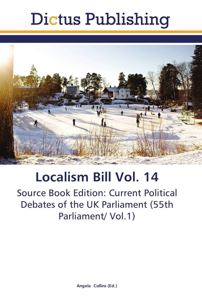 Localism Bill Vol. 14 dennis stevenson localism bill vol 4