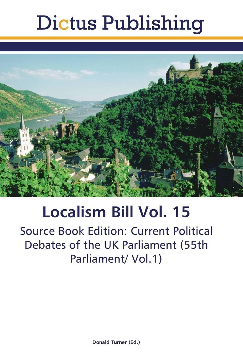 Localism Bill Vol. 15 dennis stevenson localism bill vol 4