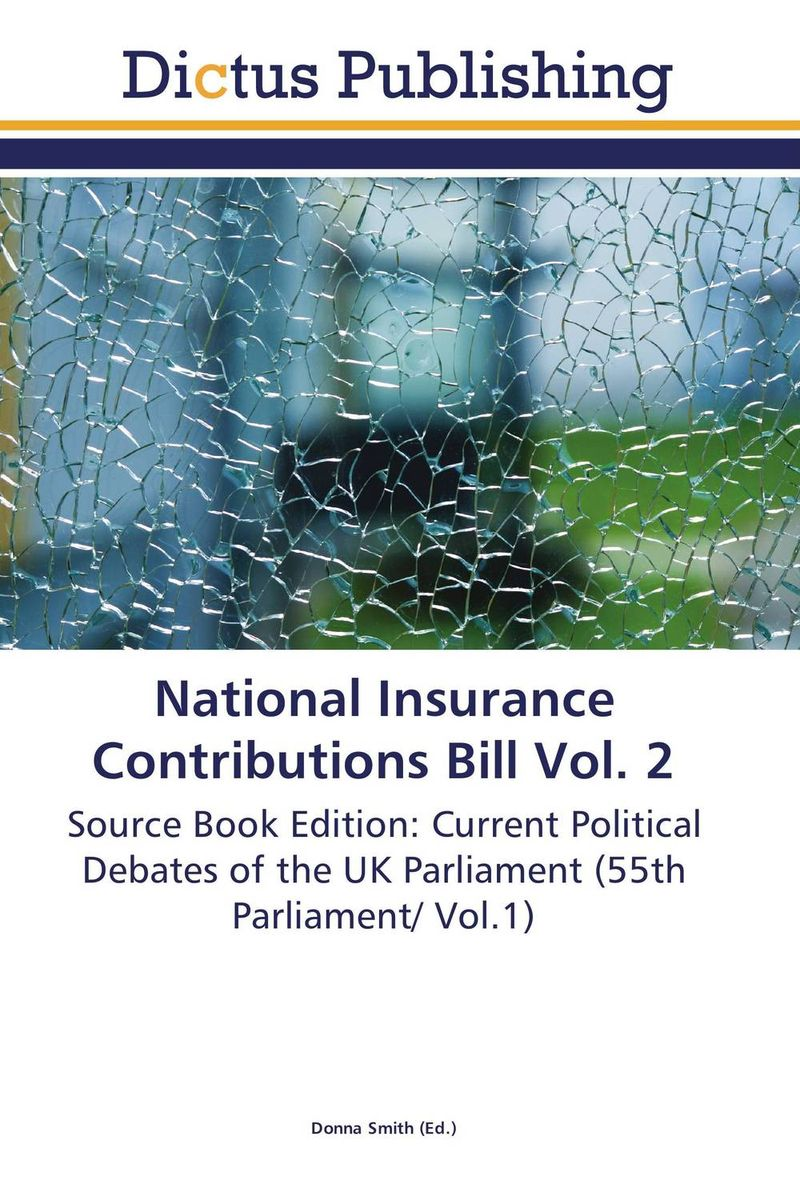 National Insurance Contributions Bill Vol. 2 uk unemployment vol 2