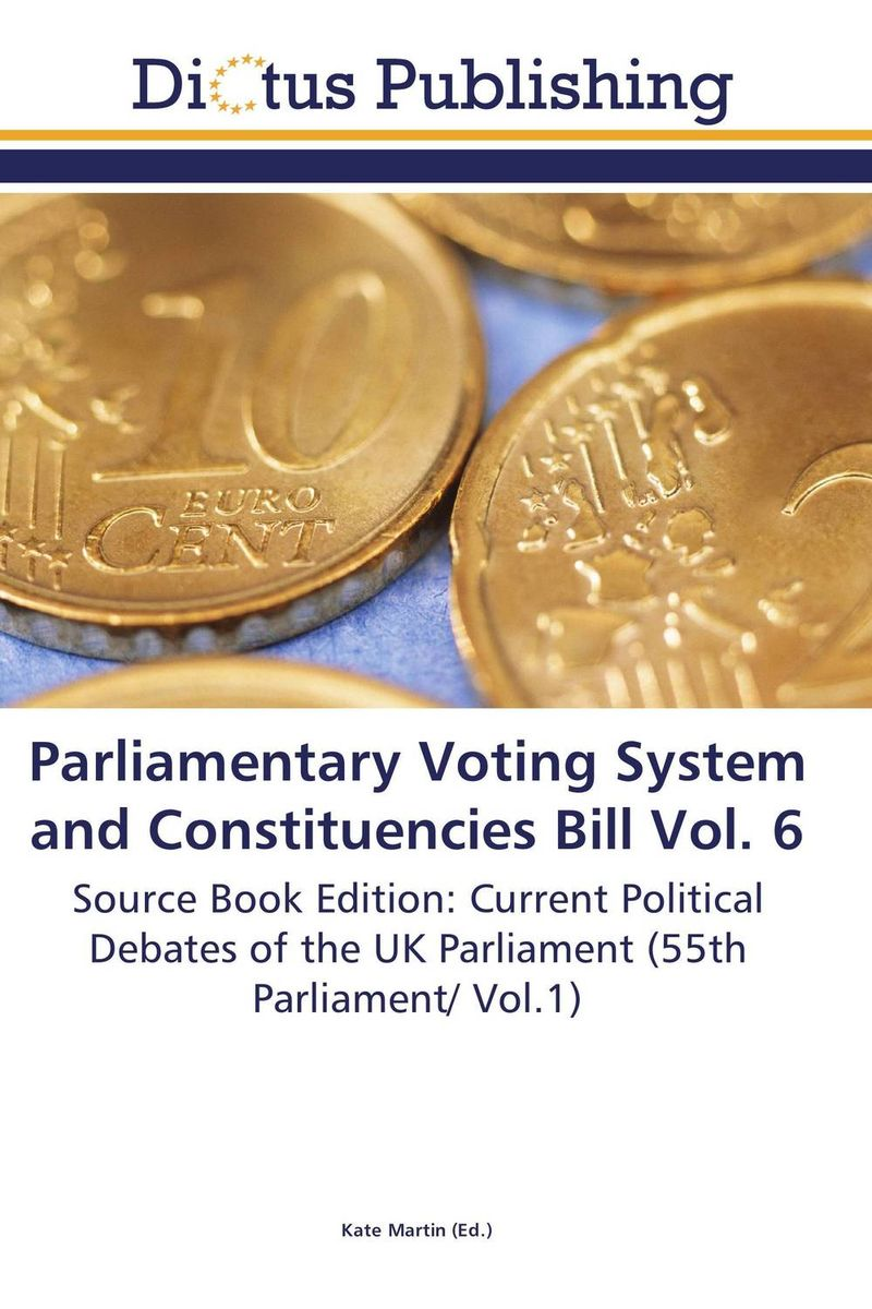 Parliamentary Voting System and Constituencies Bill Vol. 6 christ the lord out of egypt
