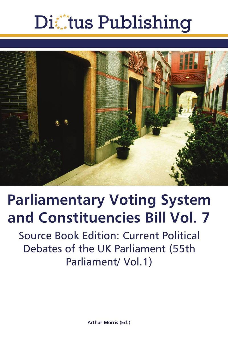Parliamentary Voting System and Constituencies Bill Vol. 7 crusade vol 3 the master of machines