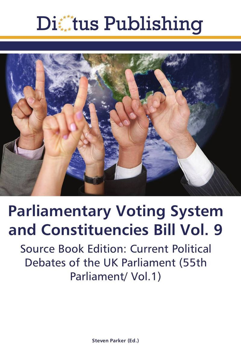 Parliamentary Voting System and Constituencies Bill Vol. 9 crusade vol 3 the master of machines