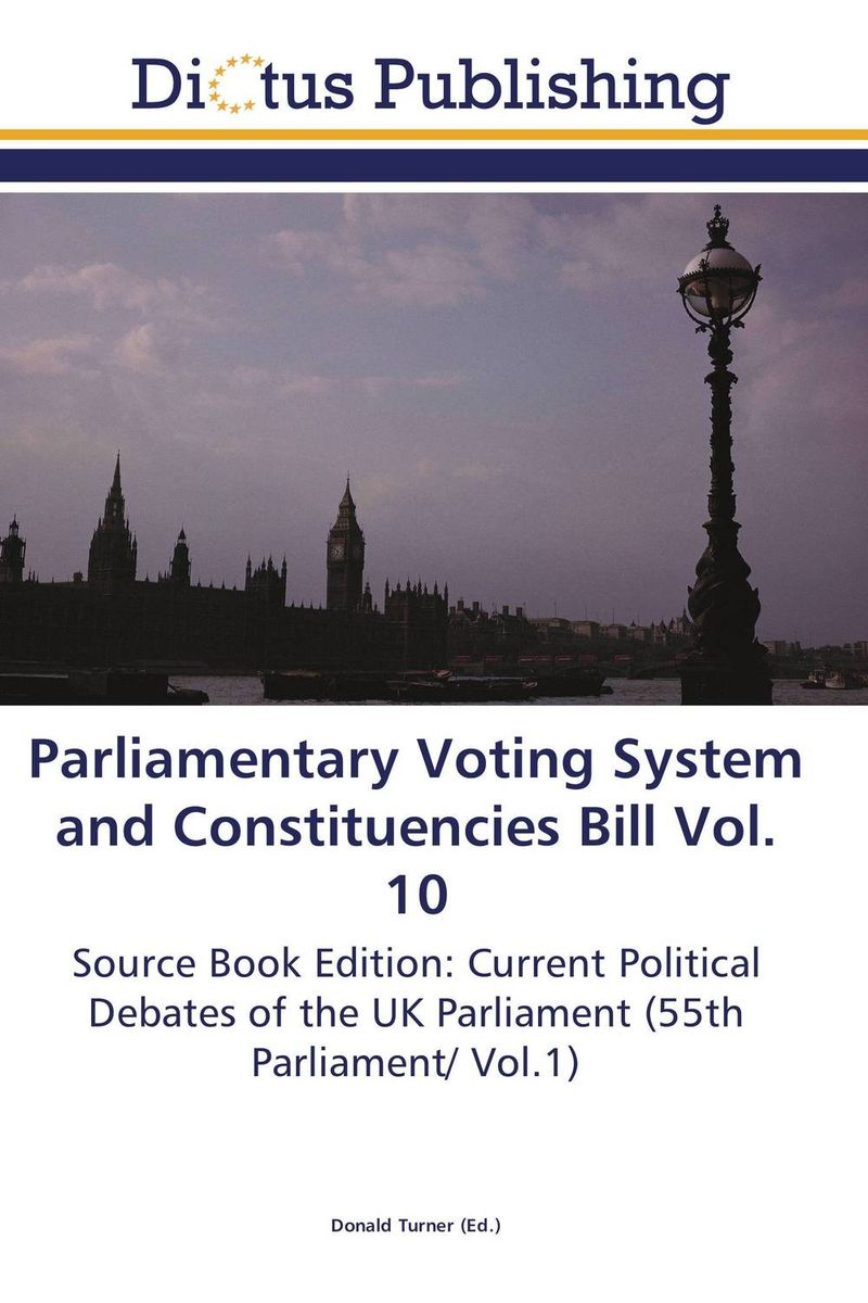 Parliamentary Voting System and Constituencies Bill Vol. 10 crusade vol 3 the master of machines