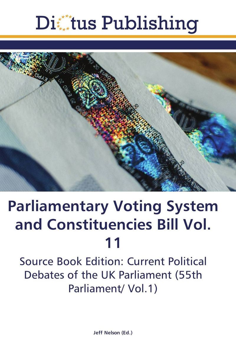 Parliamentary Voting System and Constituencies Bill Vol. 11 crusade vol 3 the master of machines