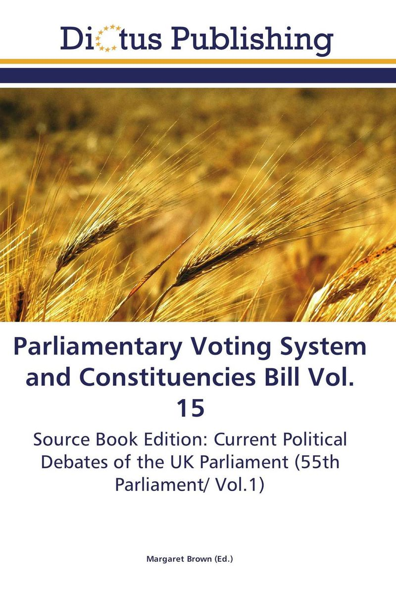 Parliamentary Voting System and Constituencies Bill Vol. 15 identity documents bill vol 2