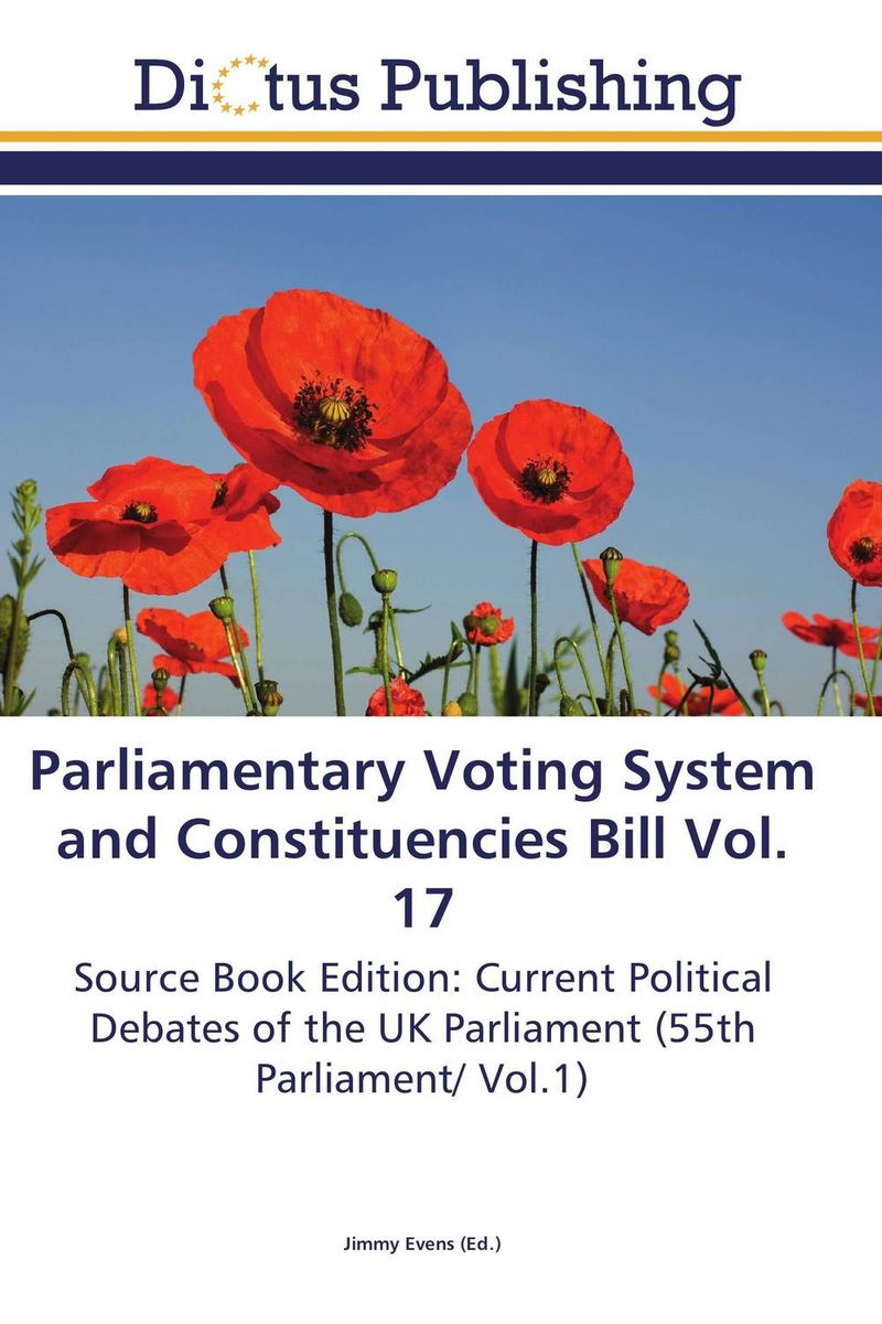 Parliamentary Voting System and Constituencies Bill Vol. 17 crusade vol 3 the master of machines