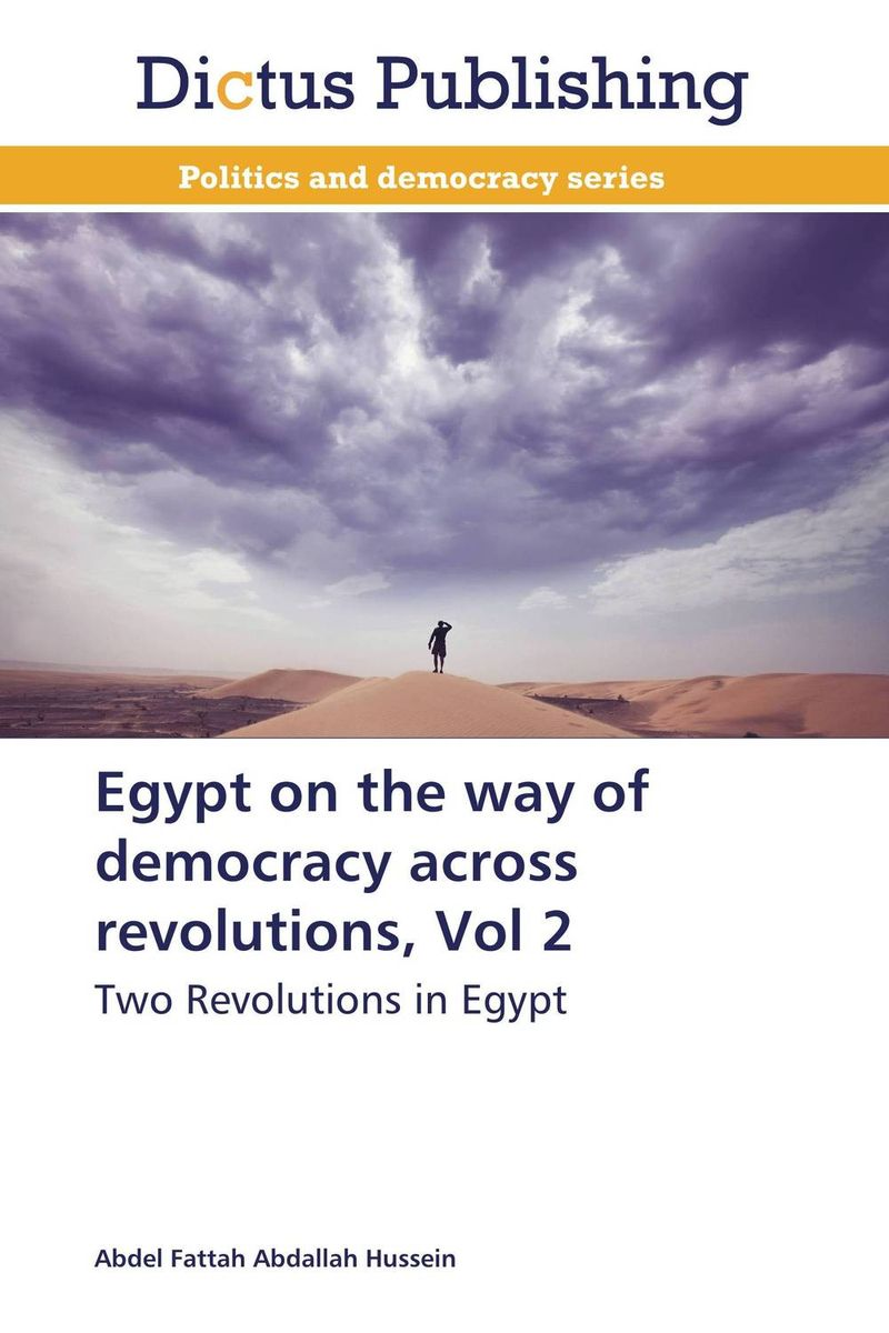 Egypt on the way of democracy across revolutions, Vol 2 democracy in america nce