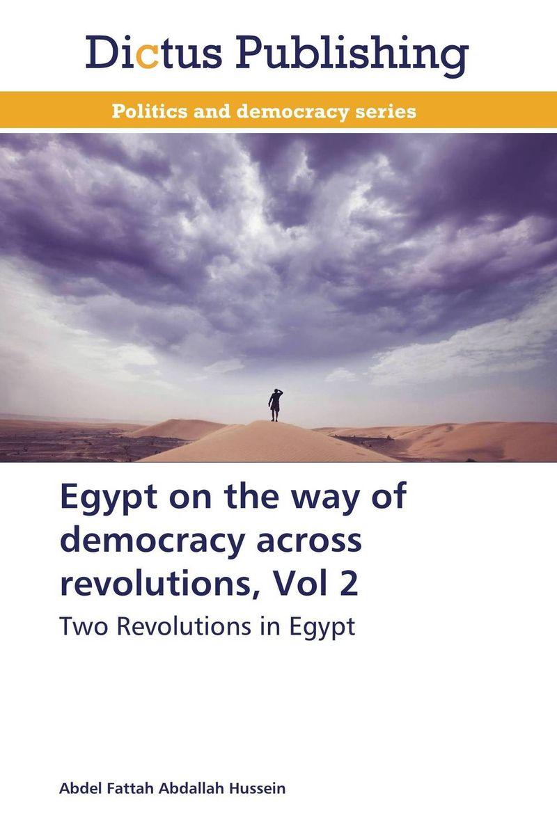Egypt on the way of democracy across revolutions, Vol 2 letters on familiar matters vol ix–xvi