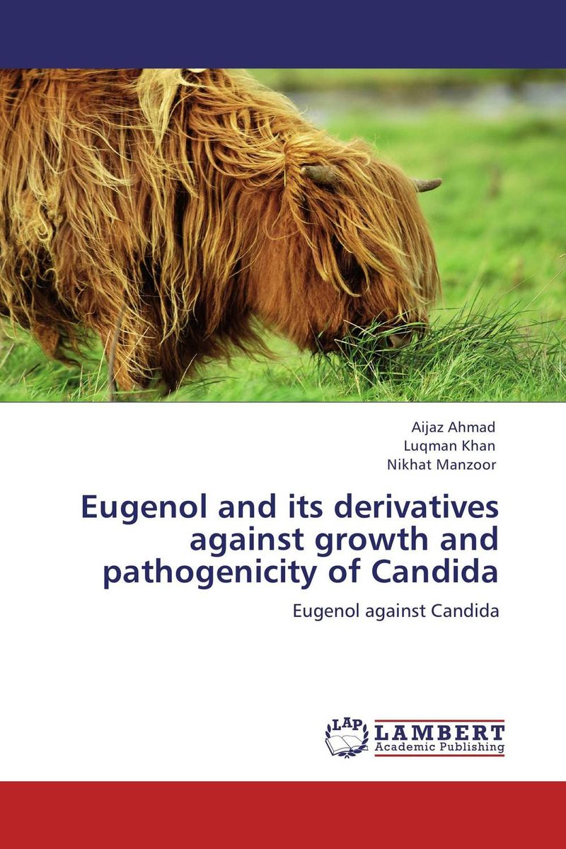 Eugenol and its derivatives against growth and pathogenicity of Candida investigation on the pathogenicity of fungus against agonoscelis sp