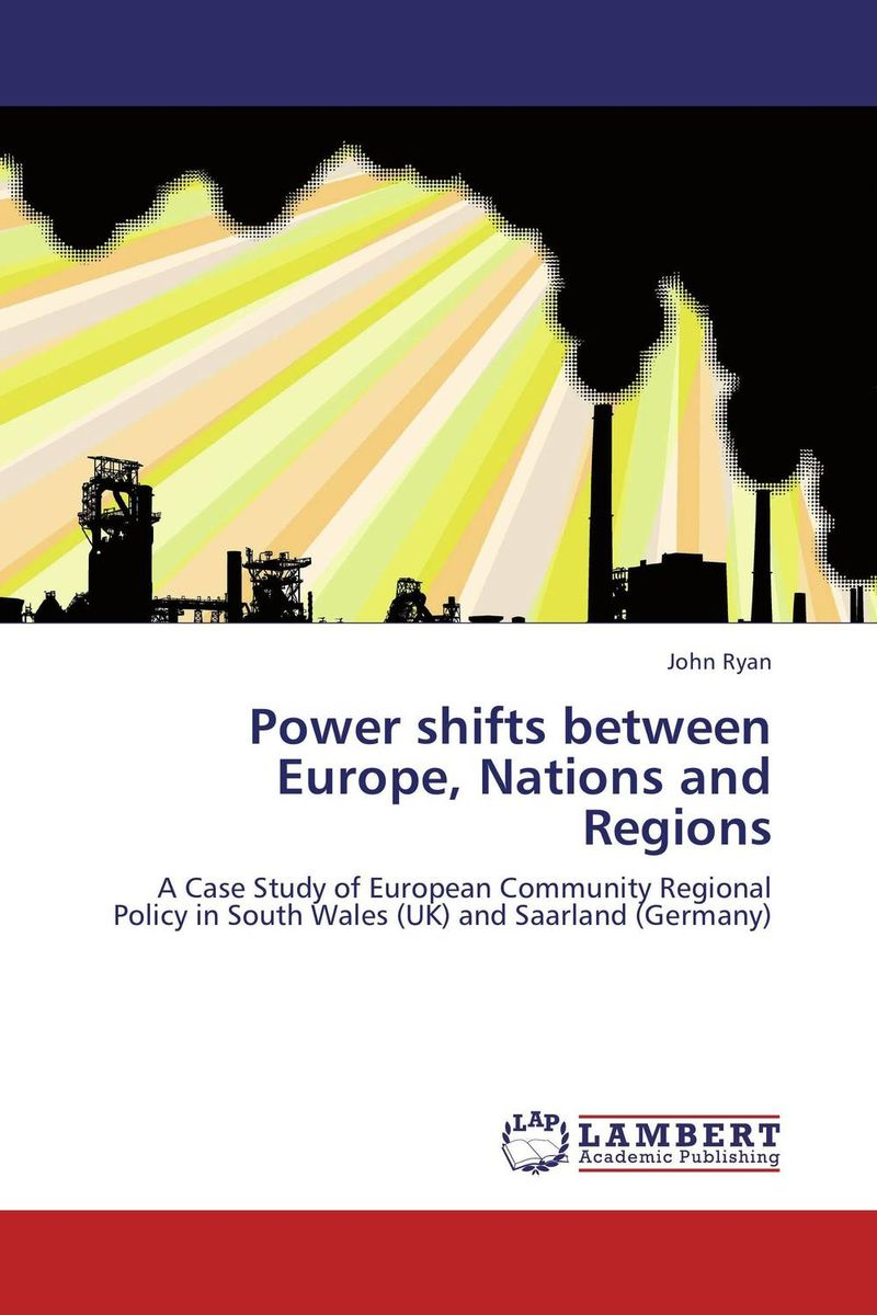 Power shifts between Europe, Nations and Regions community of europe