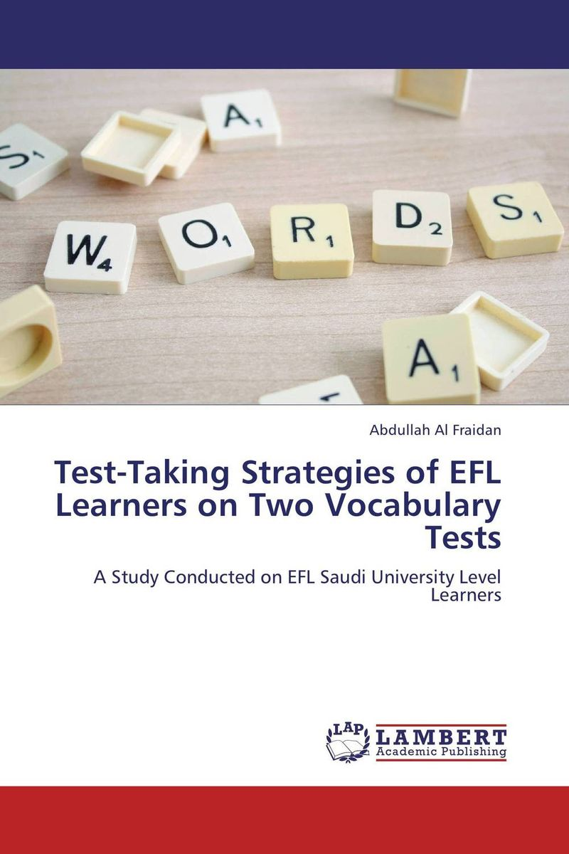 Test-Taking Strategies of EFL Learners on Two Vocabulary Tests listening strategies of iranian efl learners with varied test tasks
