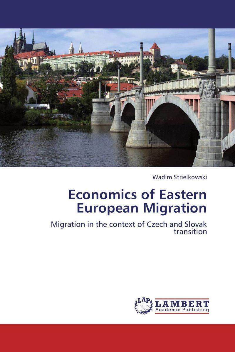 Economics of Eastern European Migration handbook of international economics 3