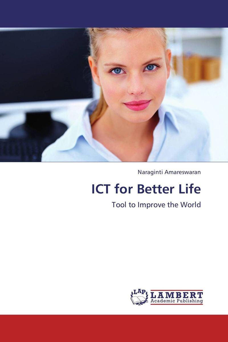 ICT for Better Life