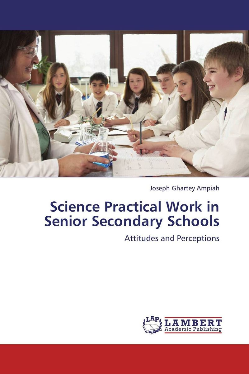 купить Science Practical Work in Senior Secondary Schools недорого