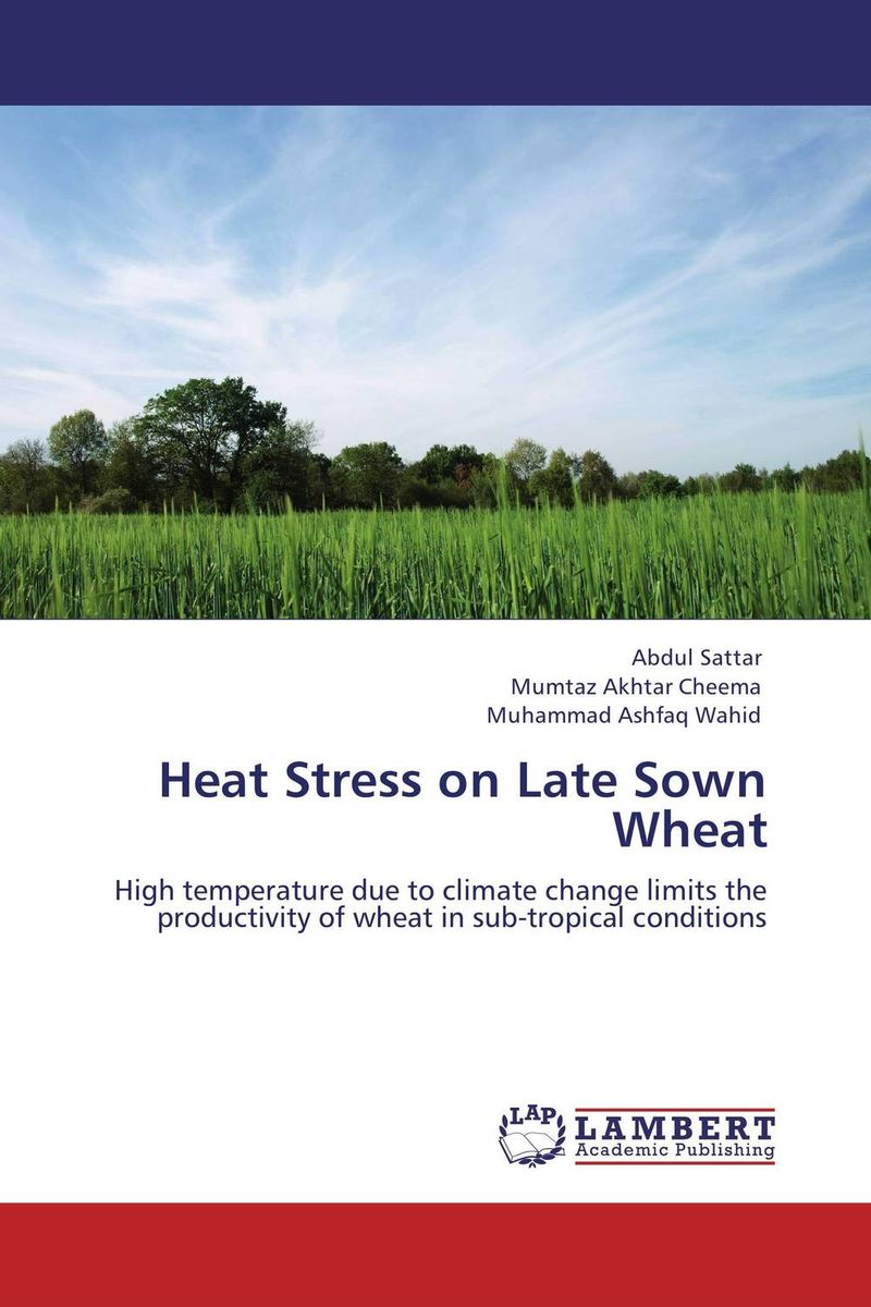 Heat Stress on Late Sown Wheat
