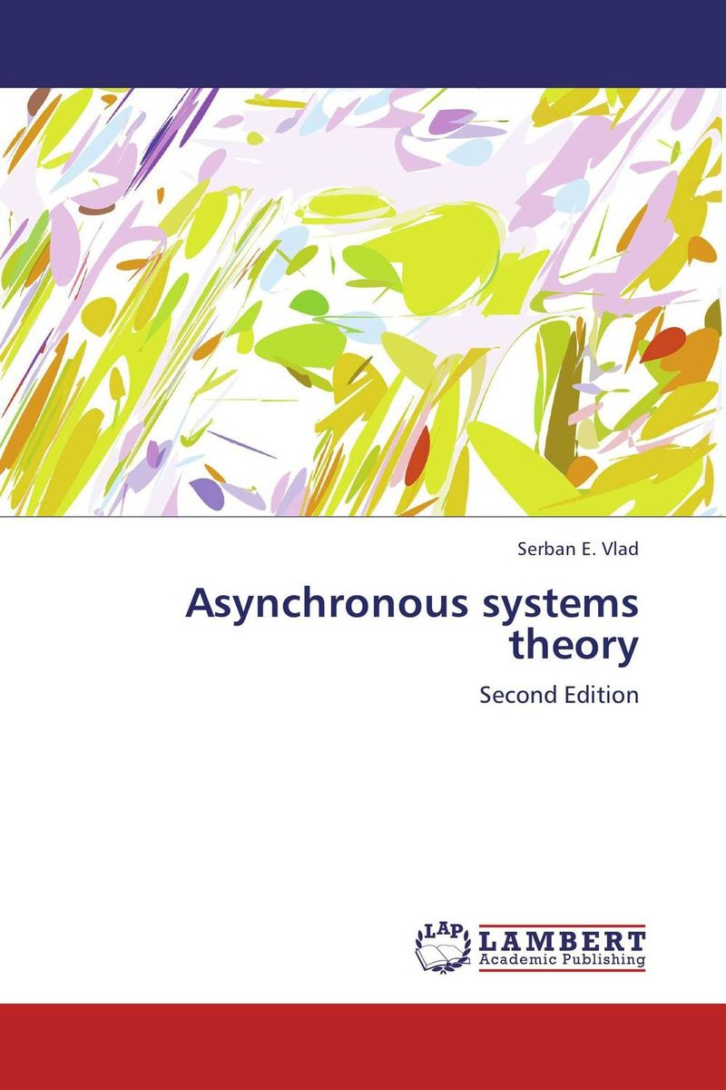 Asynchronous systems theory