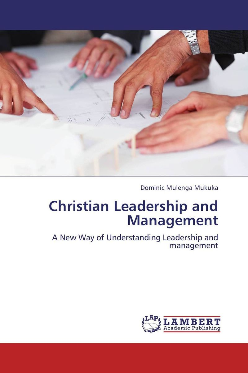 Christian Leadership and Management
