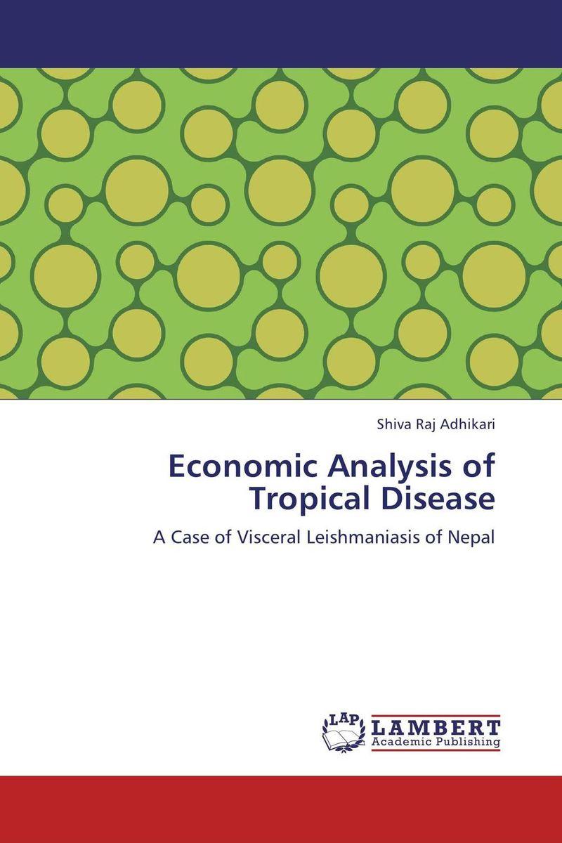 Economic Analysis of Tropical Disease economic analysis of pro poor forestry