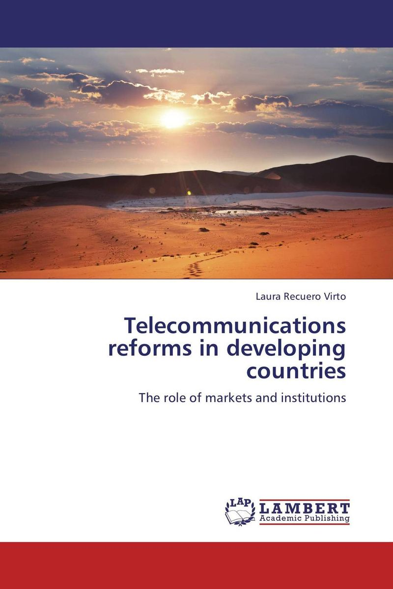 Telecommunications reforms in developing countries tobias h keller telecommunications law under the light of convergence