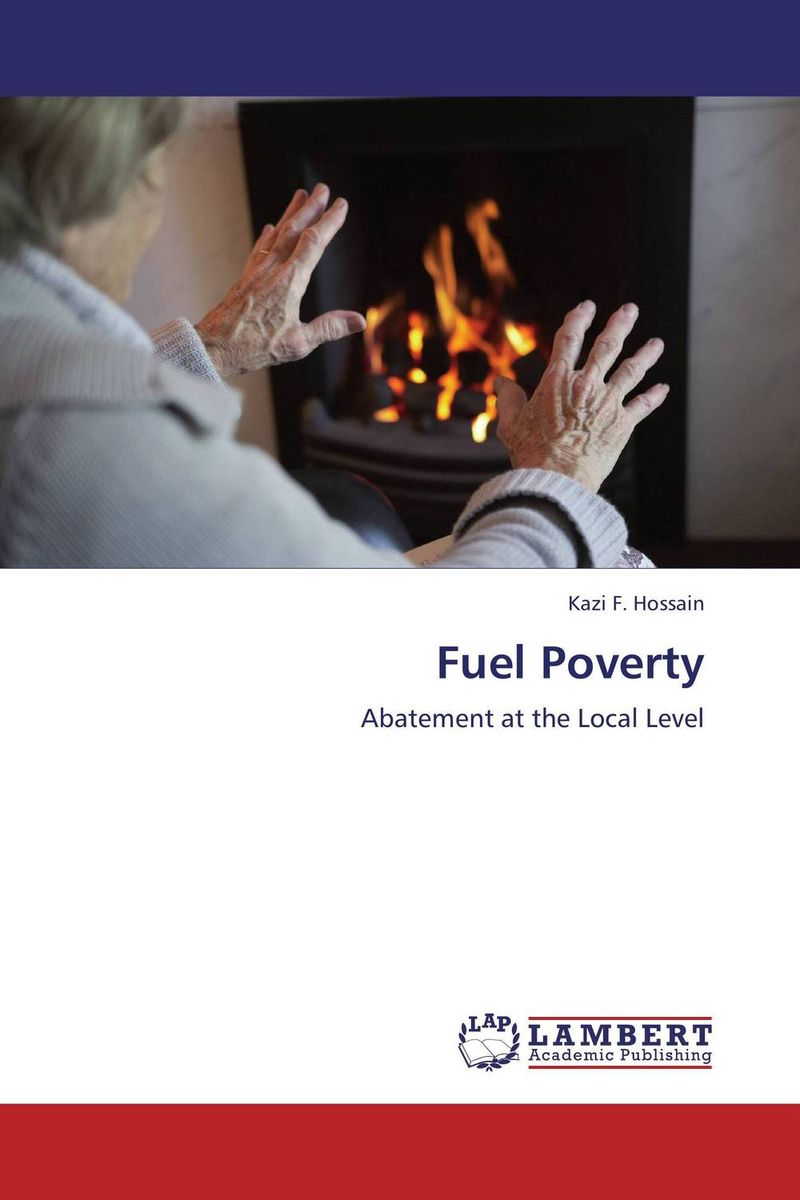 Fuel Poverty the nature of mass poverty
