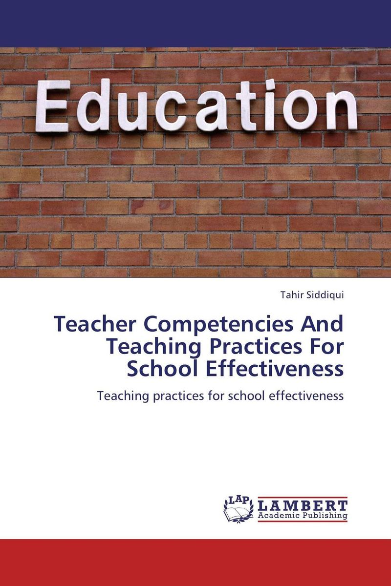 Teacher Competencies And Teaching Practices For School Effectiveness g james daichendt artist–teacher – a philosophy for creating and teaching