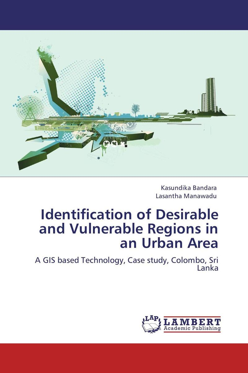 Identification of Desirable and Vulnerable Regions in an Urban Area identification processes of articulation and phonemic disorders
