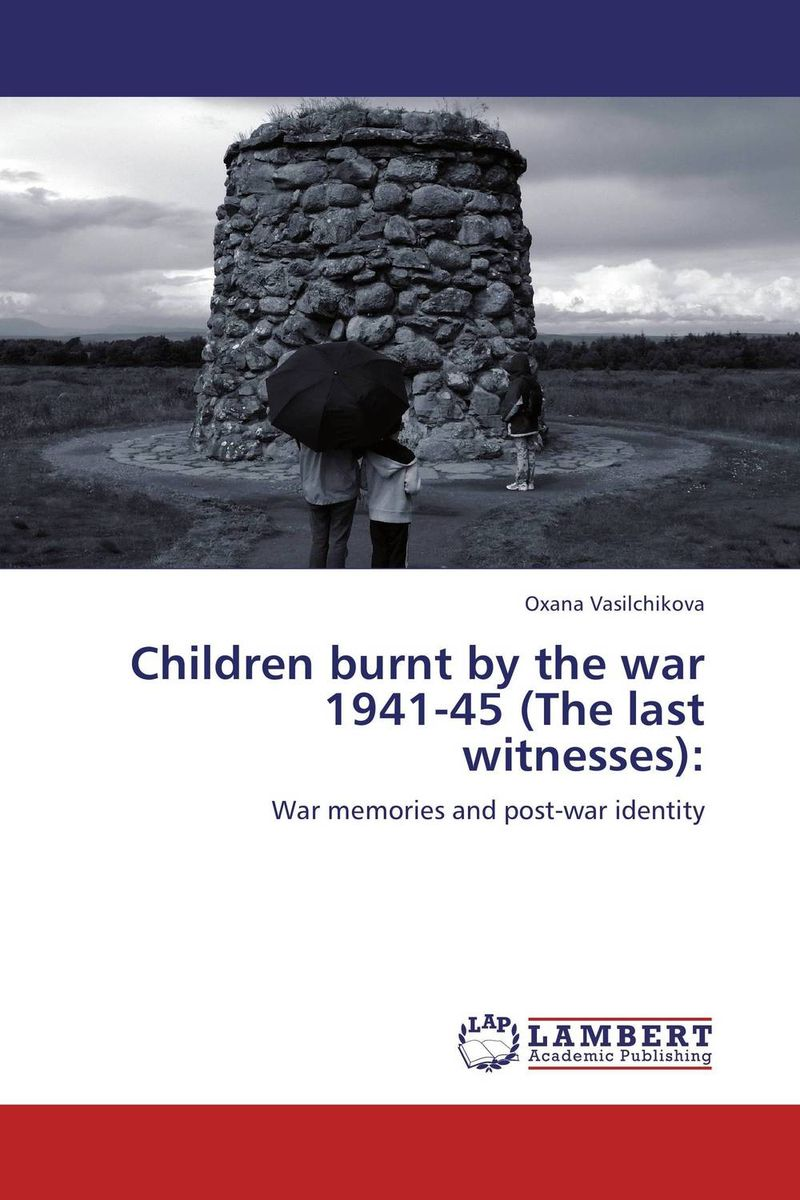 Children burnt by the war 1941-45 (The last witnesses): уэллс г война миров the war of the worlds