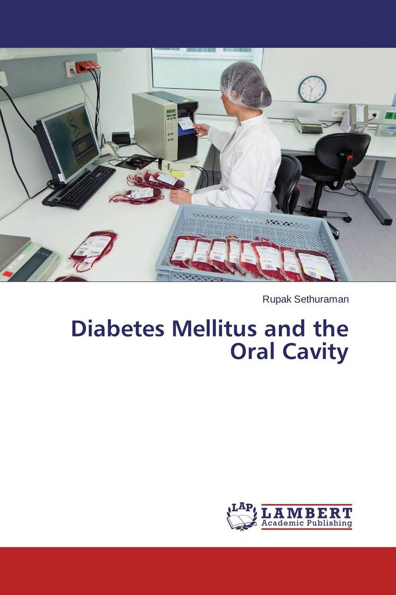 Diabetes Mellitus and the Oral Cavity kamal modh and dhaval chaudhary drug prescribing patterns for diabetes mellitus