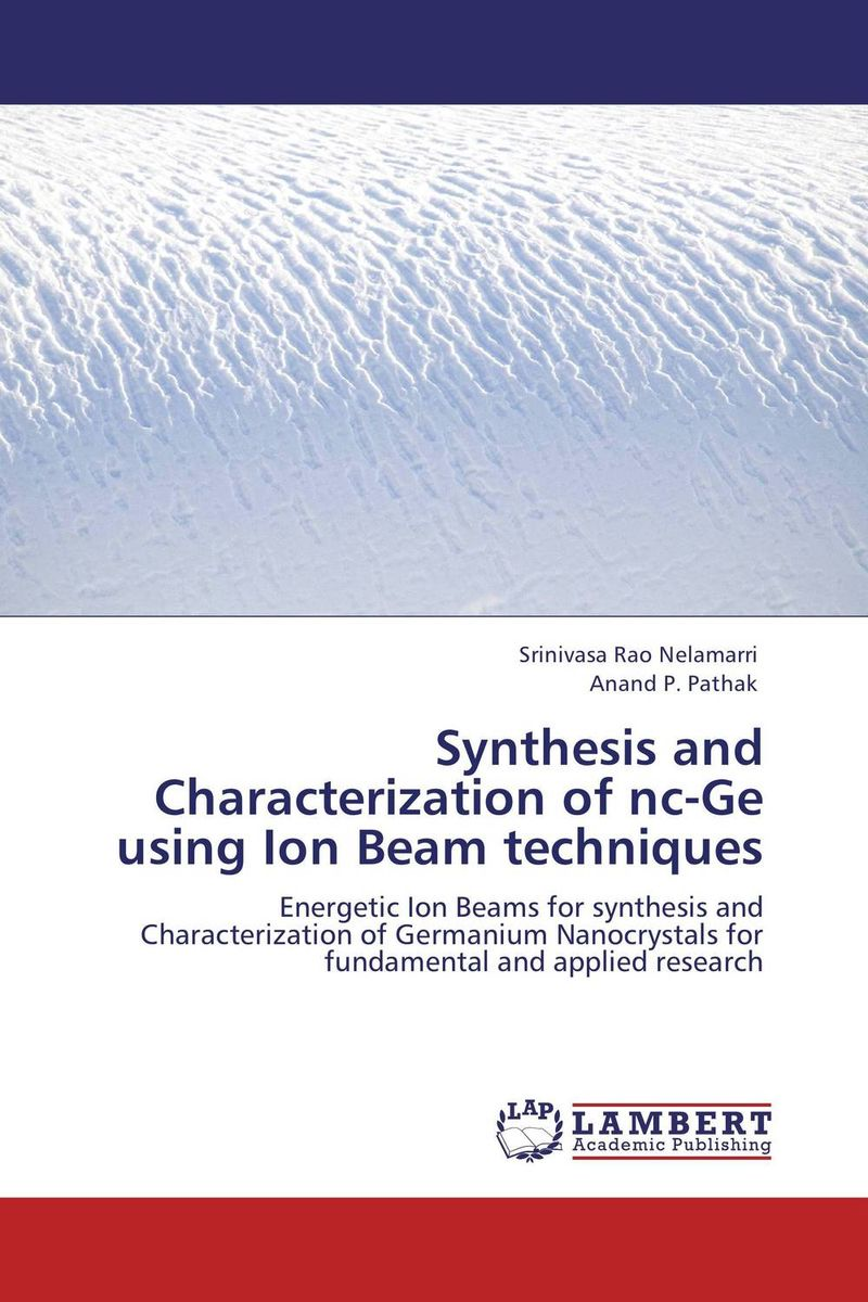 Synthesis and Characterization of nc-Ge using Ion Beam techniques synthesis characterization and applications of nano cdha