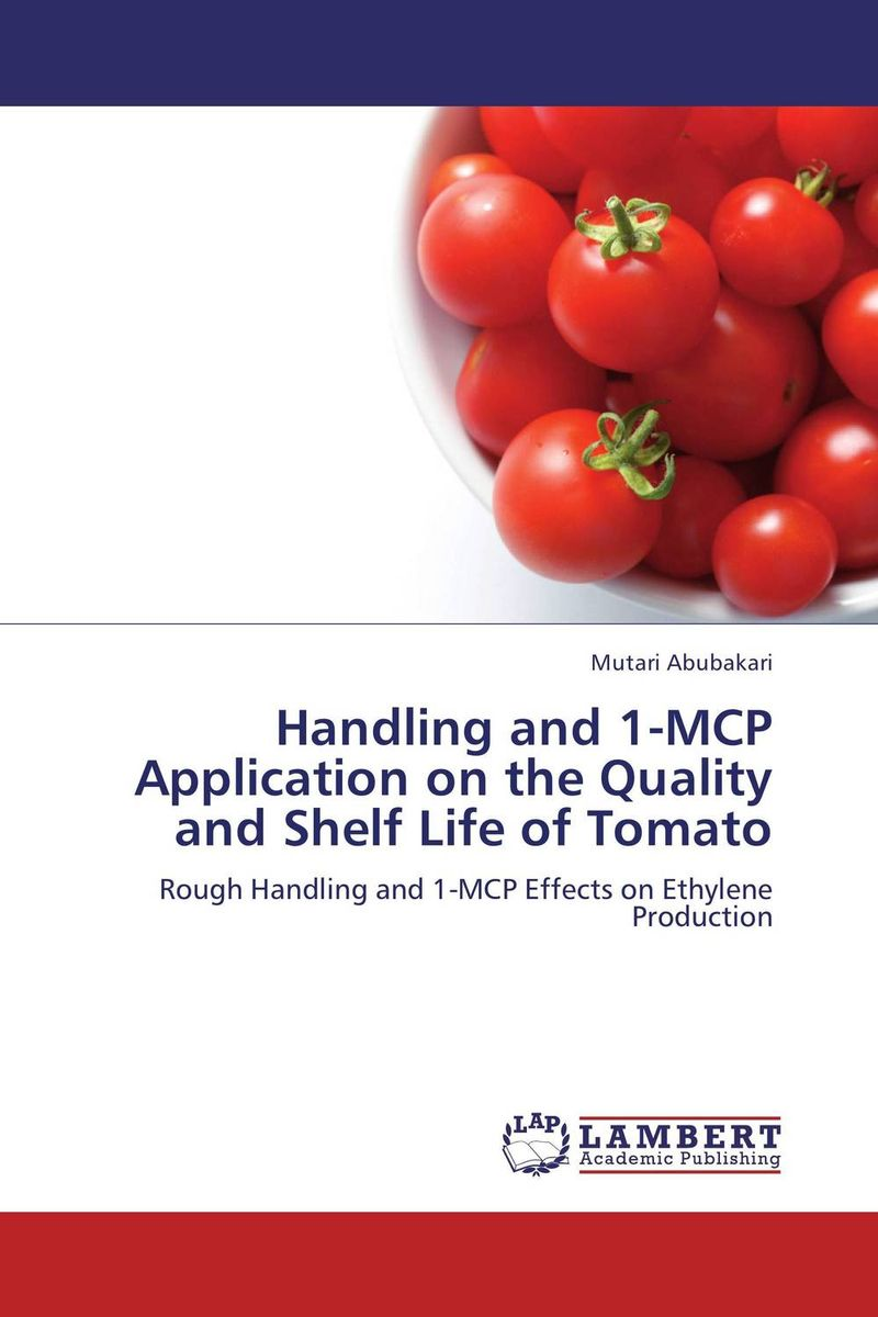 Handling and 1-MCP Application on the Quality and Shelf Life of Tomato mcp 1