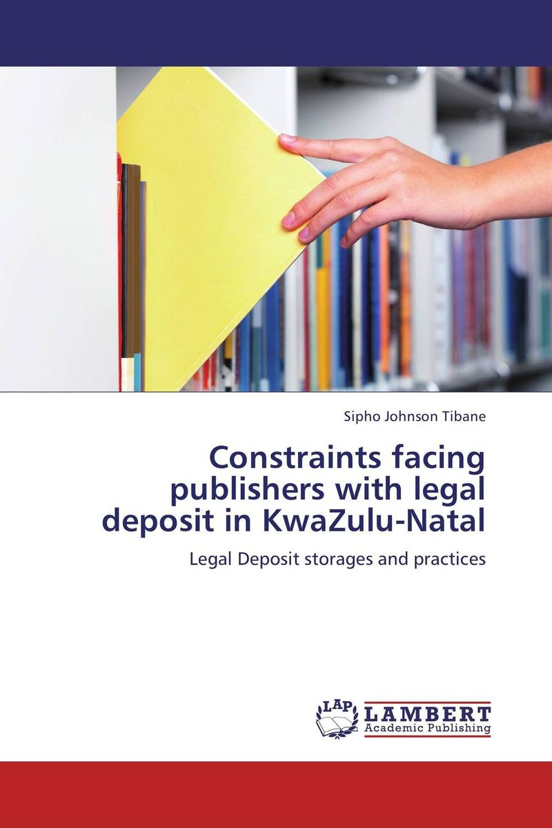 Constraints facing publishers with legal deposit in KwaZulu-Natal купить
