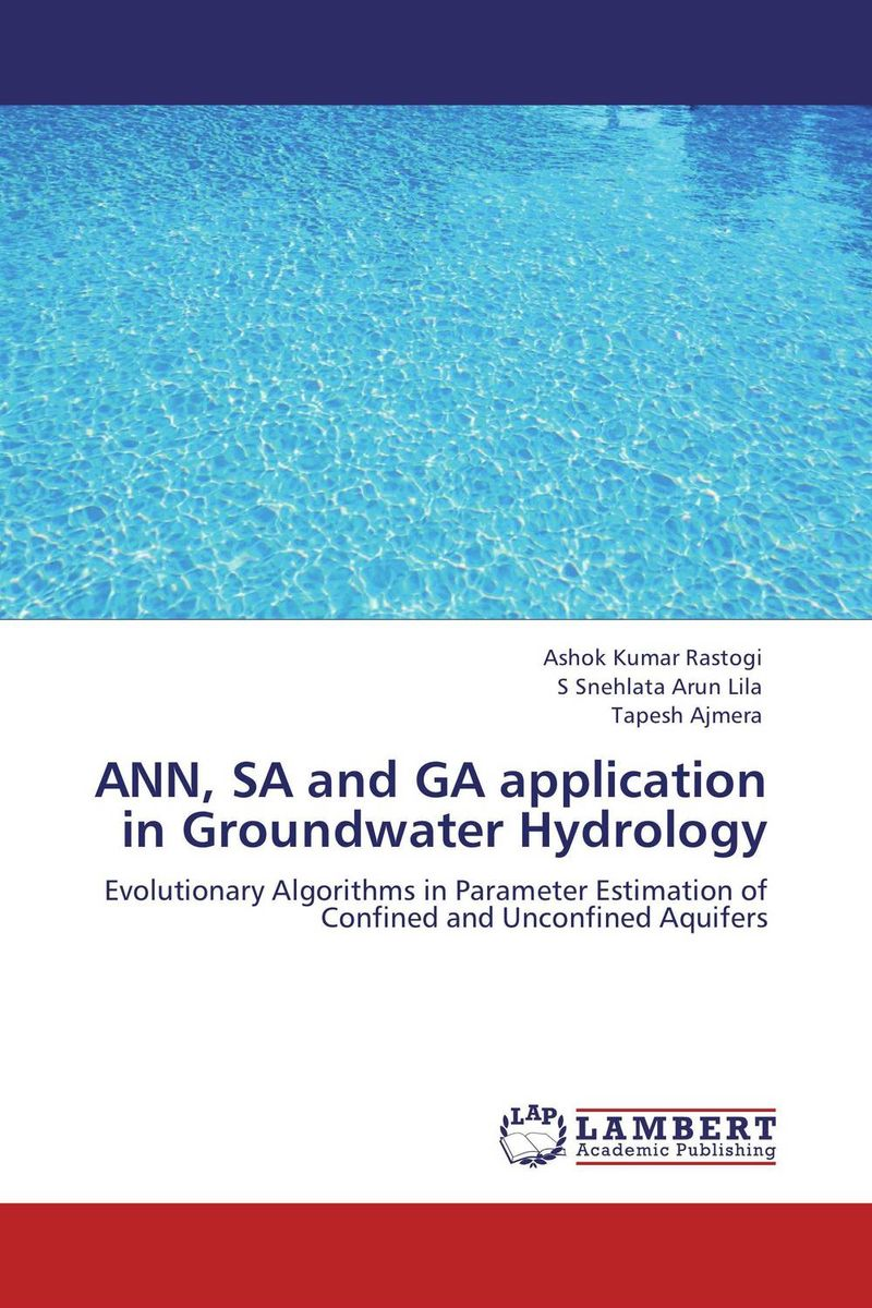 ANN, SA and GA application in Groundwater Hydrology