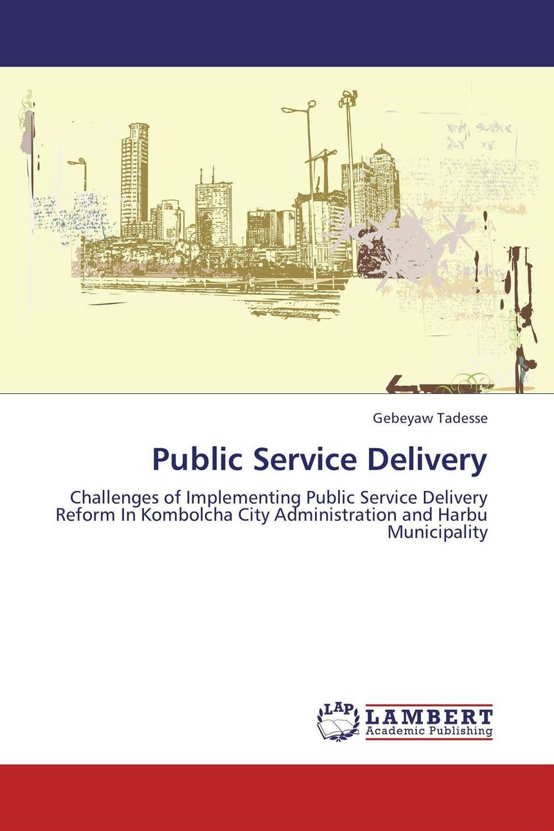Public Service Delivery critical success criteria for public housing project delivery in ghana