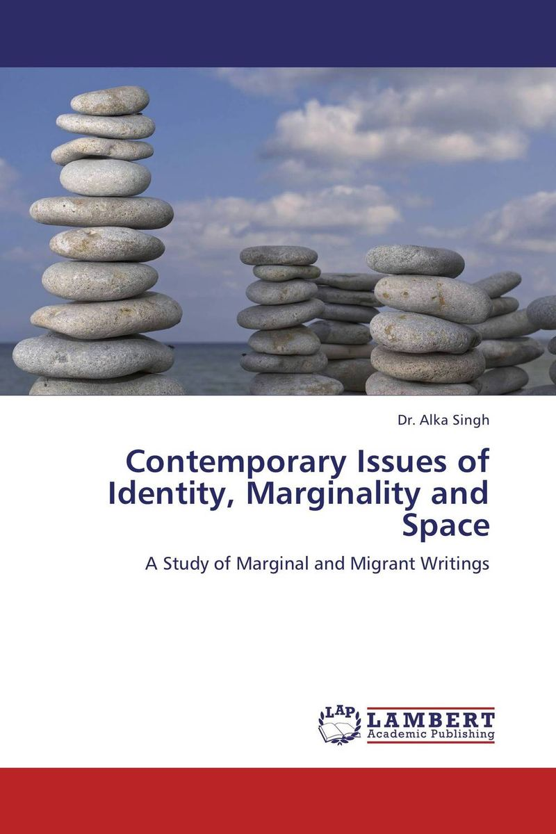 Contemporary Issues of Identity, Marginality and Space gender identity and place