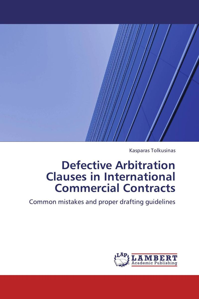 Defective Arbitration Clauses in International Commercial Contracts