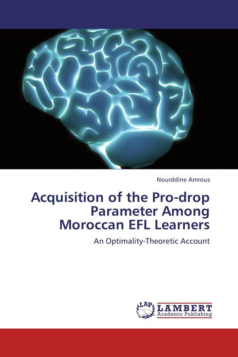 Acquisition of the Pro-drop Parameter Among Moroccan EFL Learners zoltan dornyei the psychology of second language acquisition