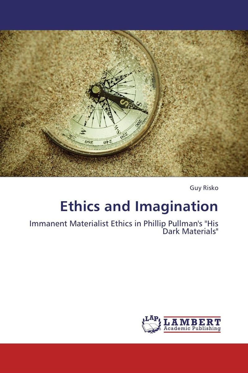 Ethics and Imagination