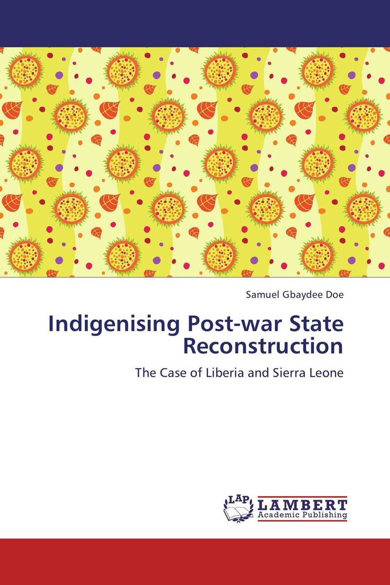 Indigenising Post-war State Reconstruction thomas winterbottom an accont of the native africans in the sierra leone vol 2
